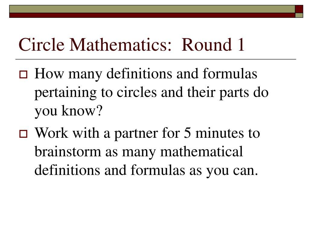 Circle Mathematics:  Round 1