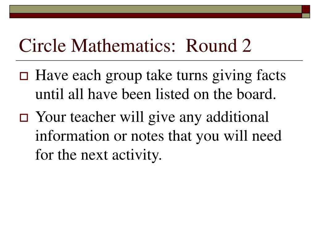 Circle Mathematics:  Round 2