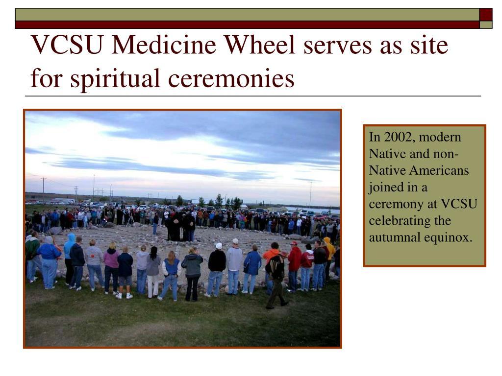 VCSU Medicine Wheel serves as site for spiritual ceremonies