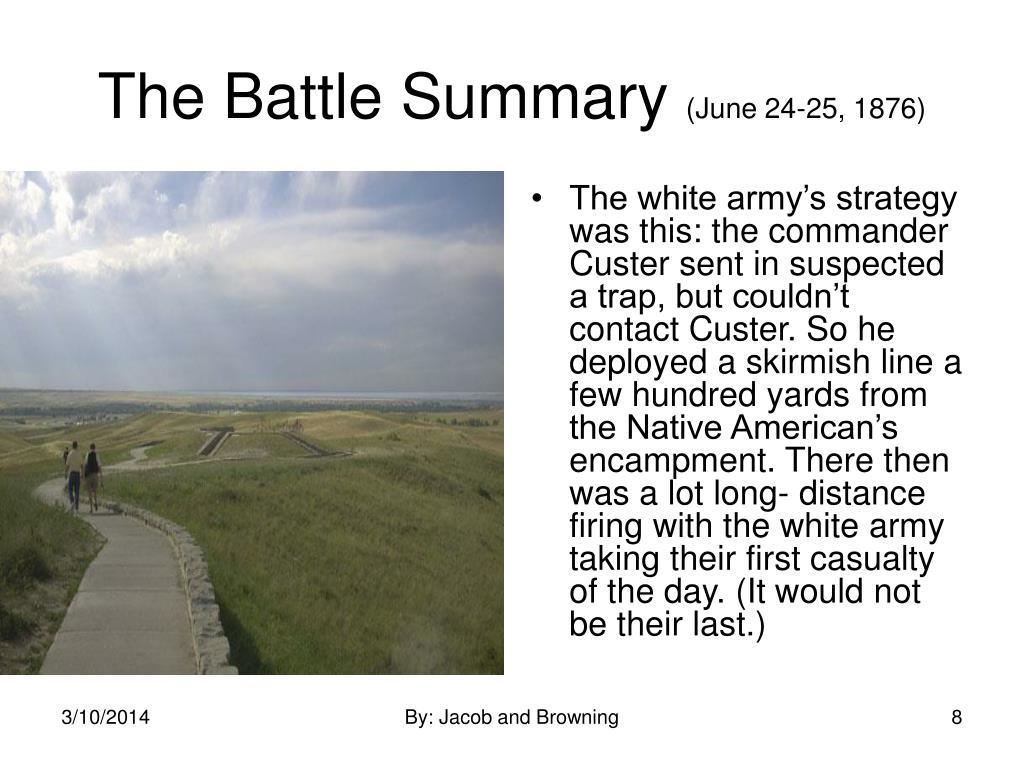 The Battle Summary