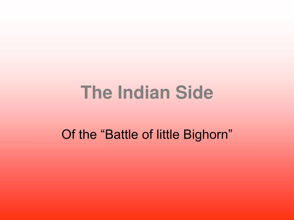 The Indian Side
