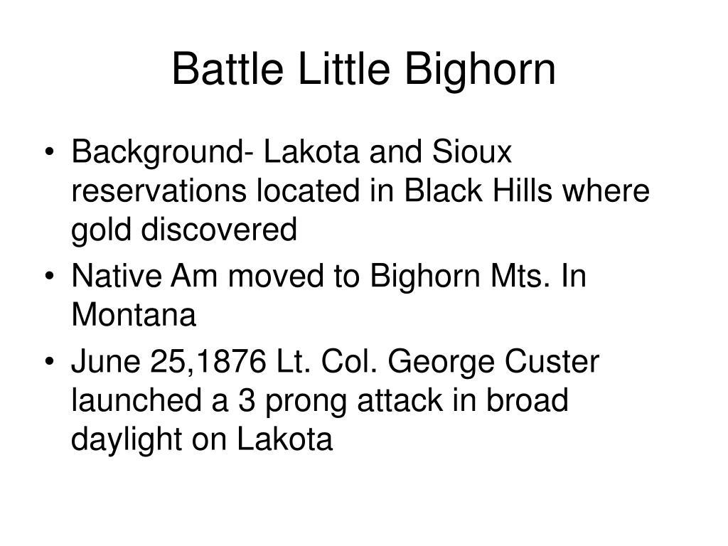 Battle Little Bighorn