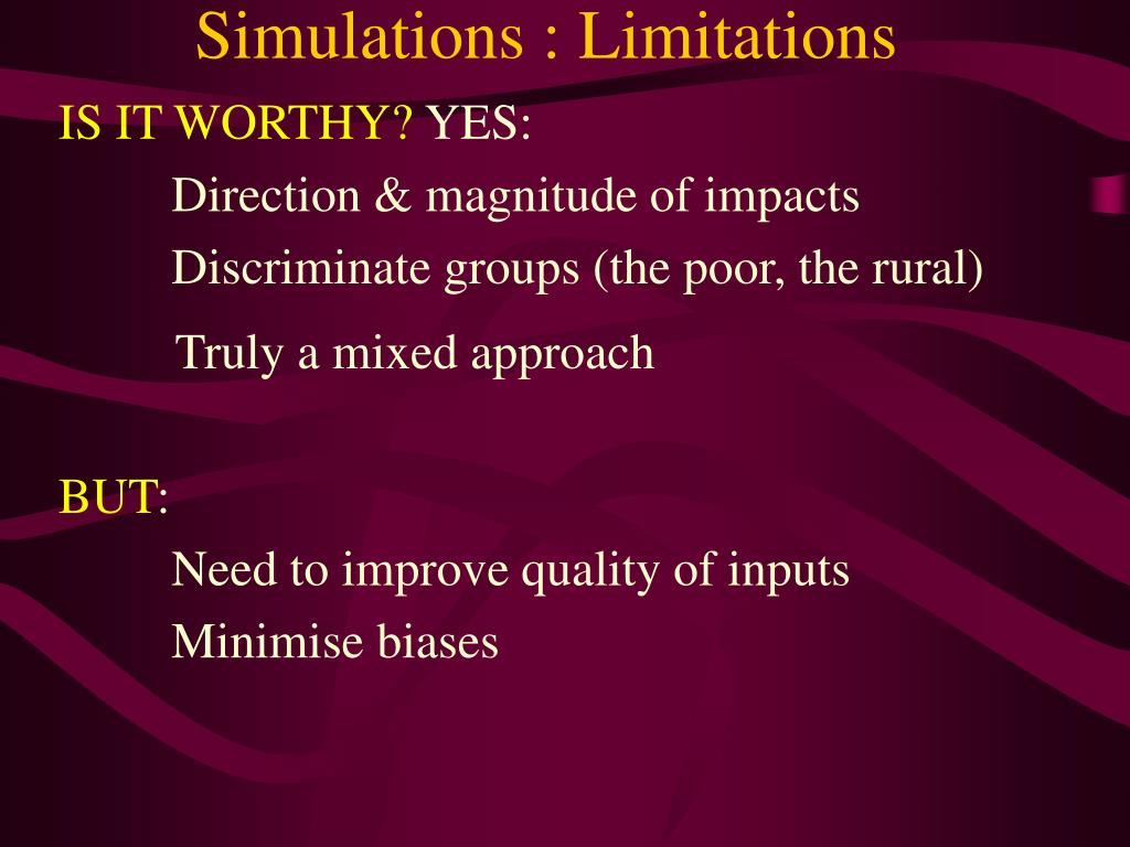 Simulations : Limitations