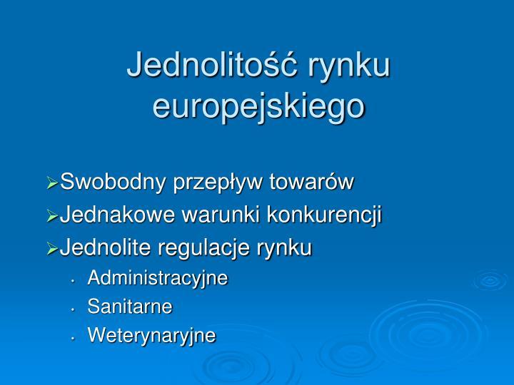 Jednolitość rynku europejskiego