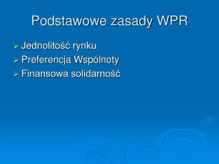 Podstawowe zasady WPR