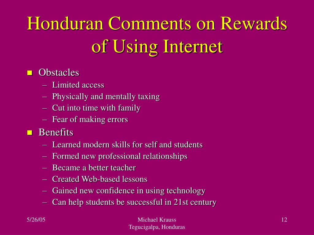 Honduran Comments on Rewards of Using Internet