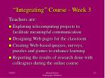 integrating course week 3