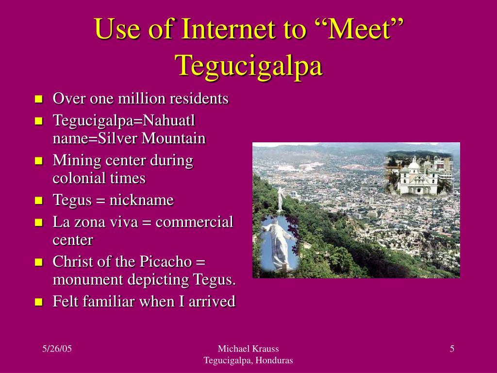 """Use of Internet to """"Meet"""" Tegucigalpa"""