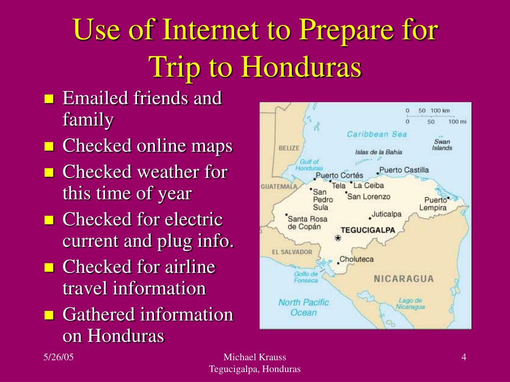 Use of Internet to Prepare for Trip to Honduras