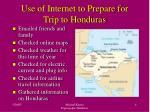 use of internet to prepare for trip to honduras