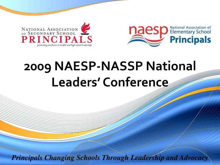 2009 naesp nassp national leaders conference