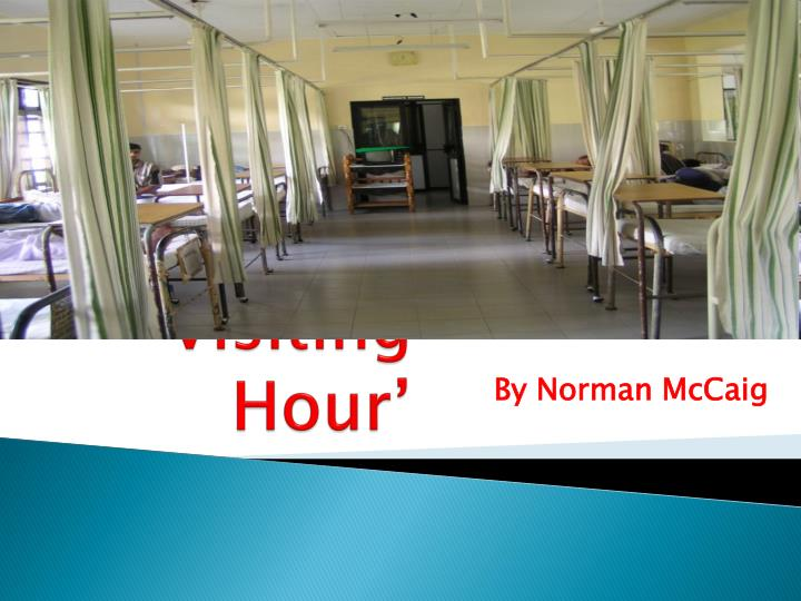 visiting hour norman maccaig essay