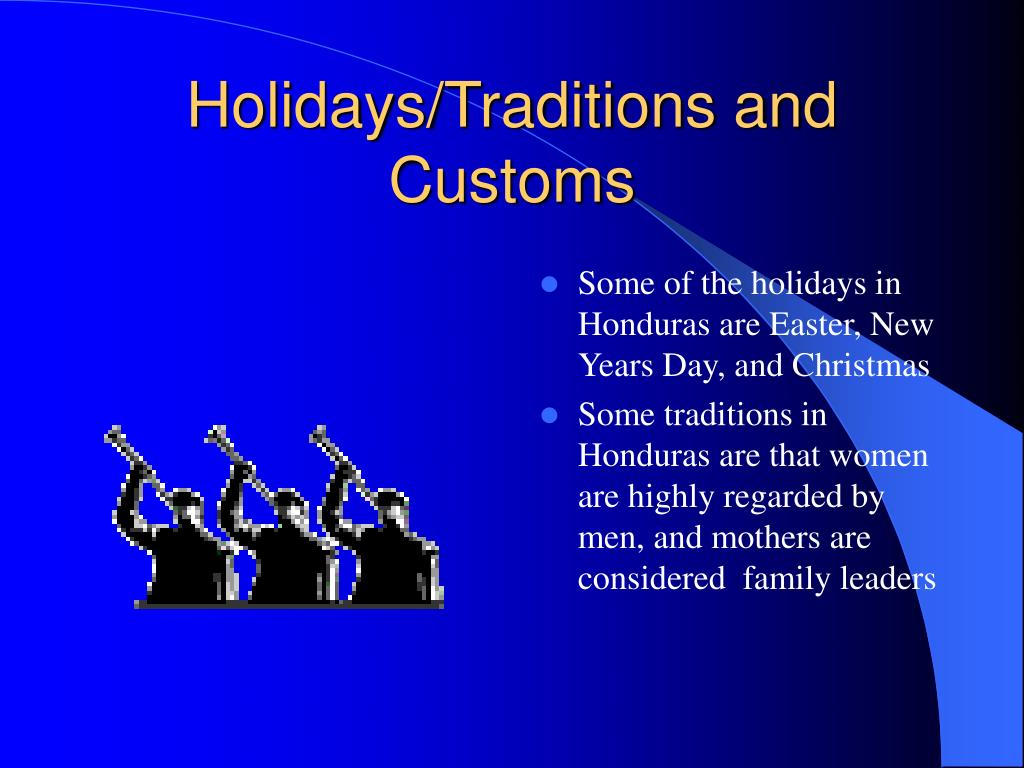 Holidays/Traditions and Customs