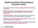 health care reform should expand consumer choice