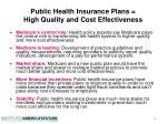 public health insurance plans high quality and cost effectiveness