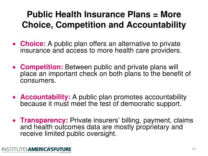 Public Health Insurance Plans = More Choice, Competition and Accountability