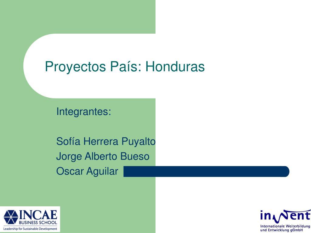 Proyectos País: Honduras
