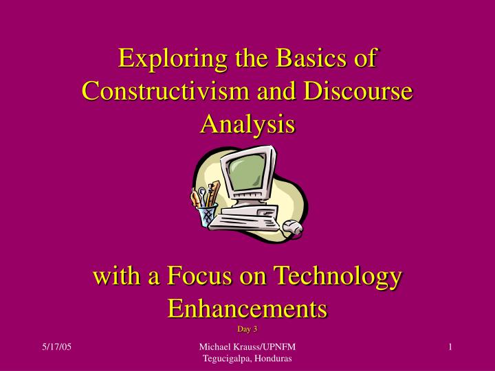 Exploring the Basics of Constructivism and Discourse Analysis