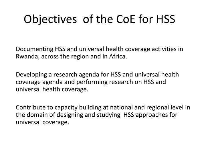 Objectives  of the CoE for HSS