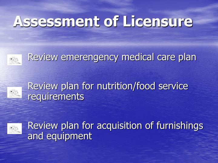 Assessment of Licensure