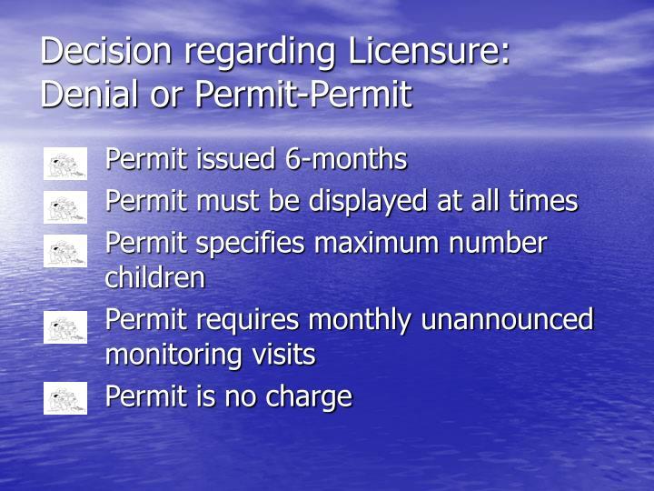 Decision regarding Licensure: