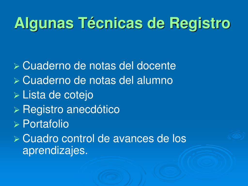 Algunas Técnicas de Registro
