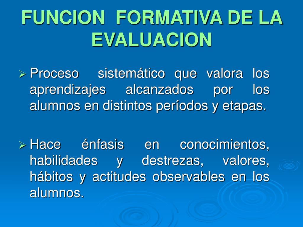 FUNCION  FORMATIVA DE LA EVALUACION