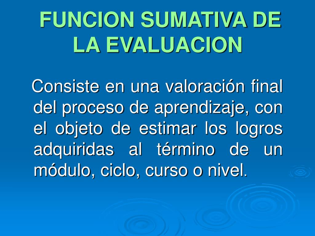 FUNCION SUMATIVA DE LA EVALUACION
