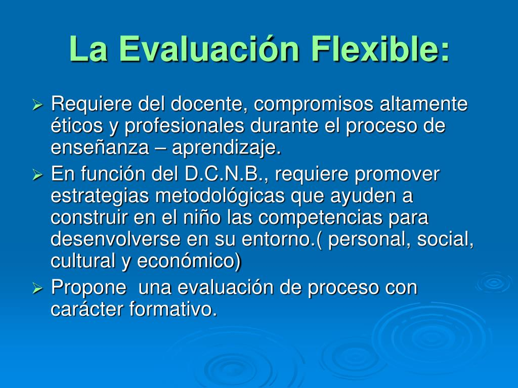 La Evaluación Flexible: