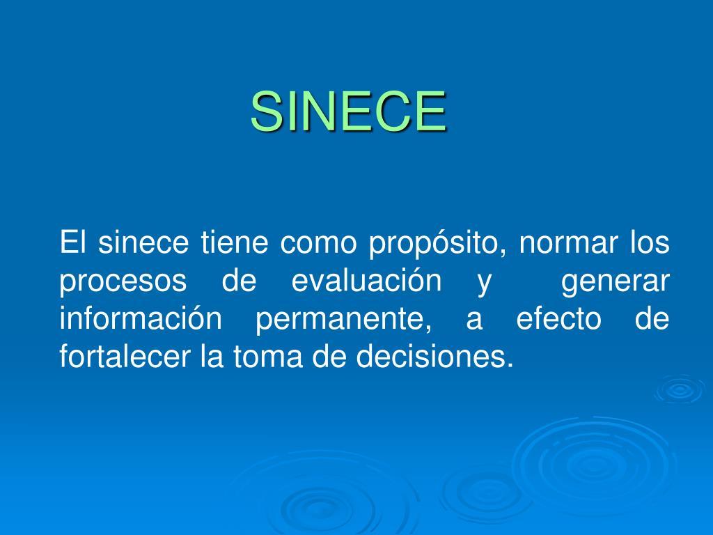 SINECE