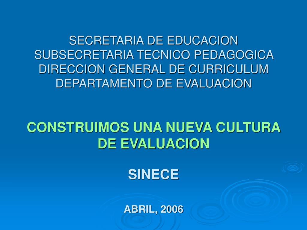 SECRETARIA DE EDUCACION SUBSECRETARIA TECNICO PEDAGOGICA