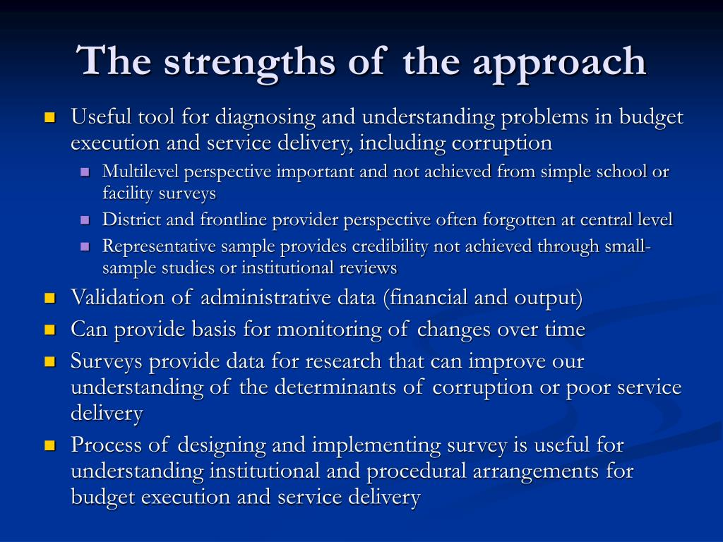 The strengths of the approach