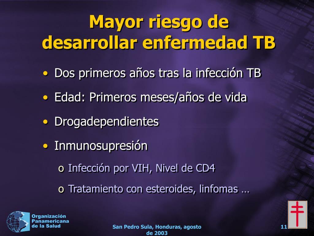Mayor riesgo de desarrollar enfermedad TB