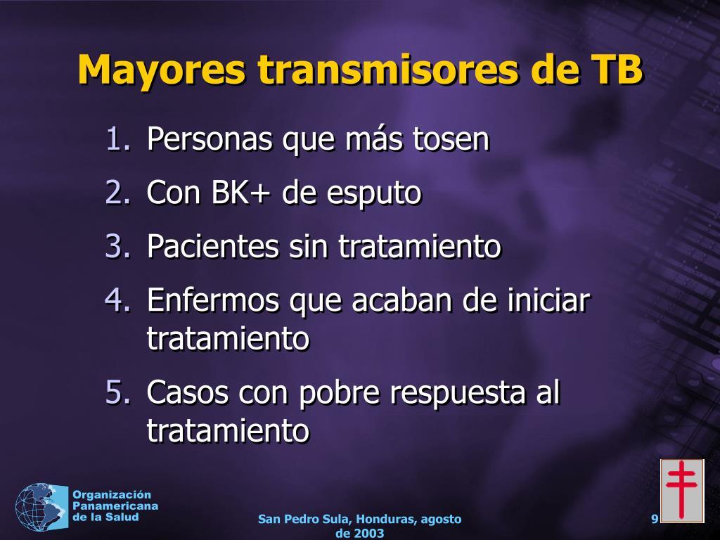 Mayores transmisores de TB