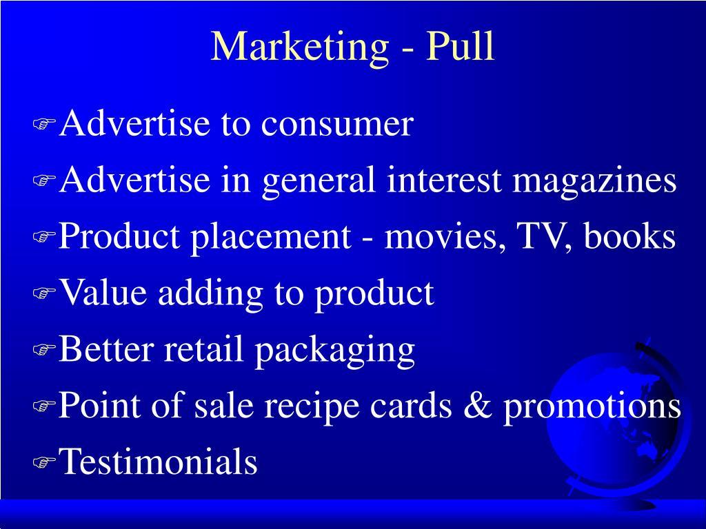 Marketing - Pull