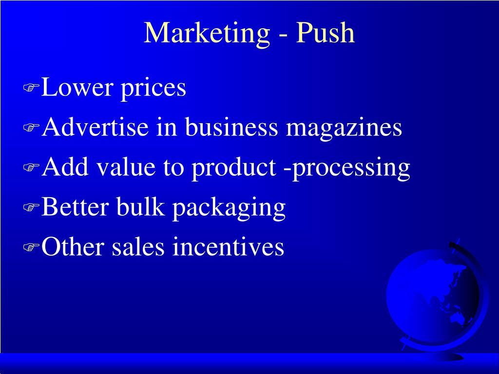Marketing - Push