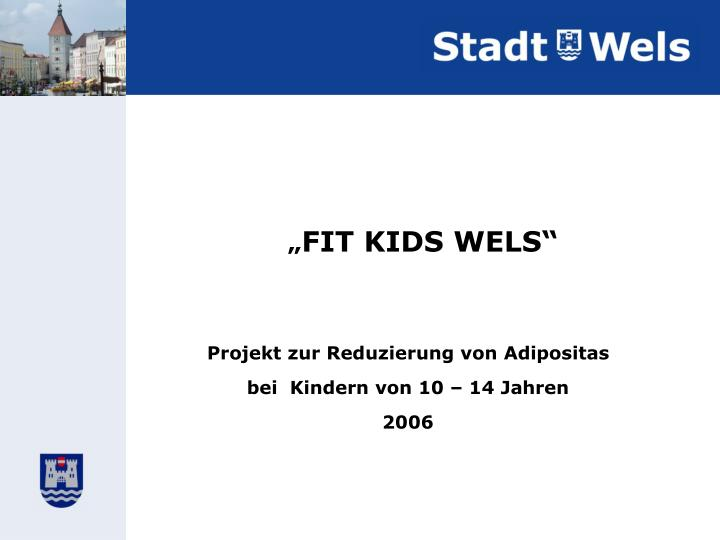 Fit kids wels