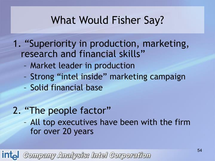 What Would Fisher Say?