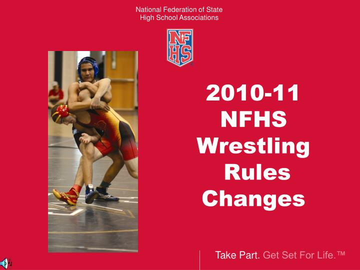 2010 11 nfhs wrestling rules changes