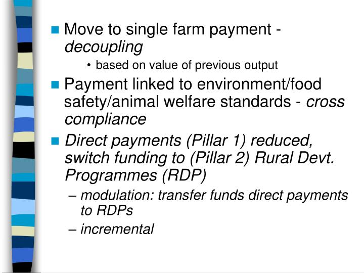 Move to single farm payment -