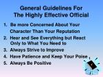 general guidelines for the highly effective official