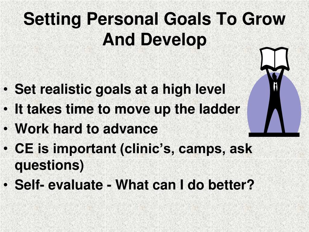 Setting Personal Goals To Grow And Develop