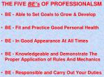the five be s of professionalsm