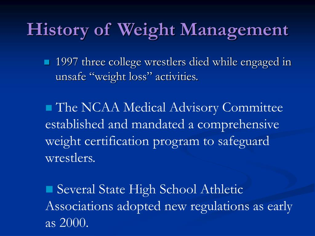 History of Weight Management