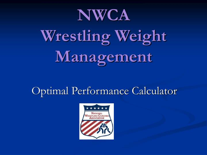 Nwca wrestling weight management l.jpg