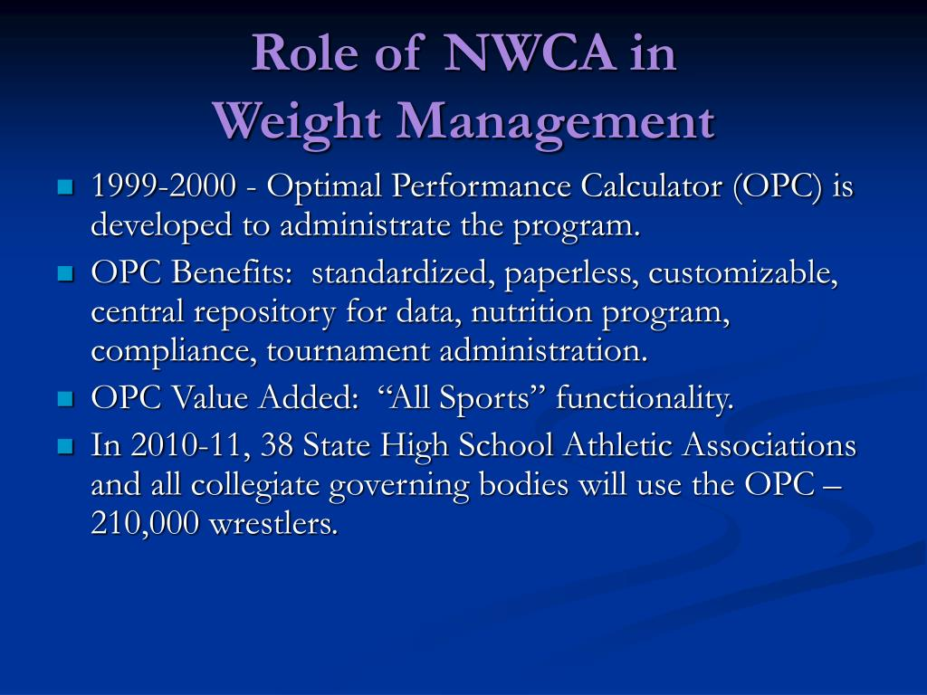 Role of NWCA in                Weight Management