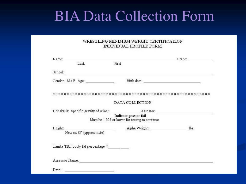 BIA Data Collection Form
