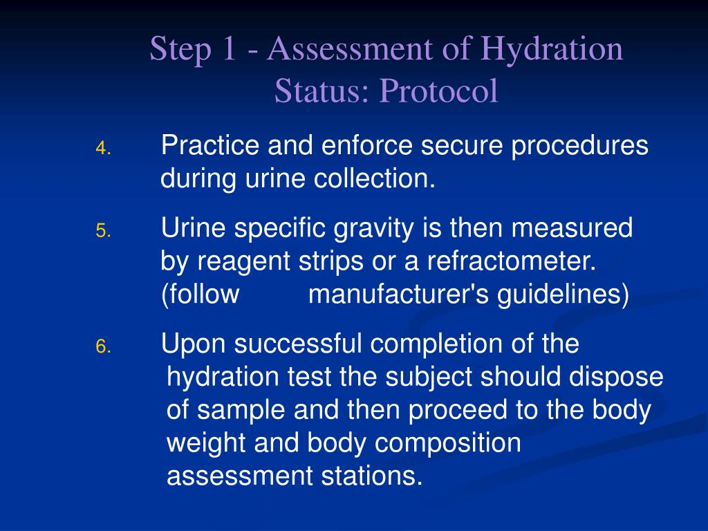 Step 1 - Assessment of Hydration Status: Protocol