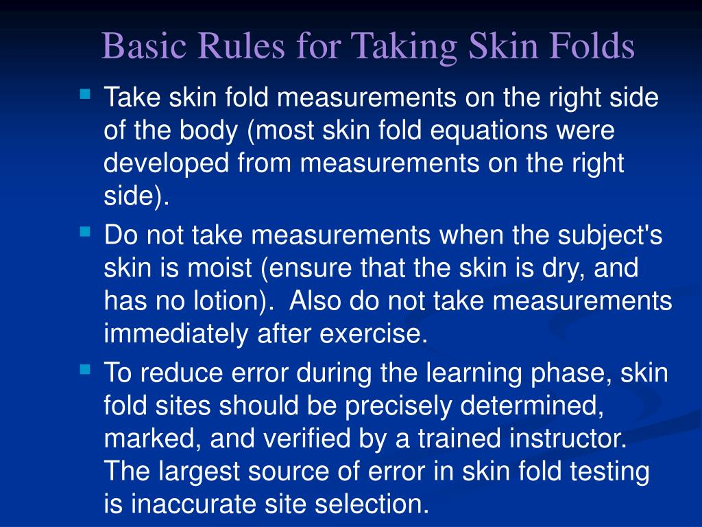 Basic Rules for Taking Skin Folds