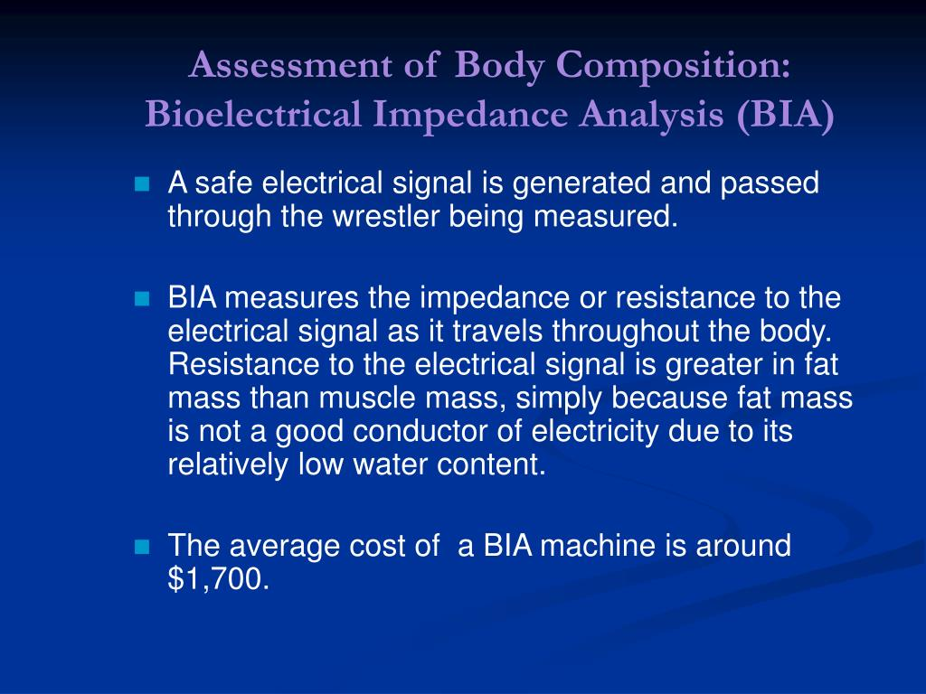 Assessment of Body Composition: Bioelectrical Impedance Analysis (BIA)